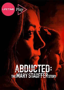 Abducted: The Mary Stauffer Story