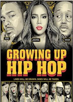 Growing Up: Hip Hop