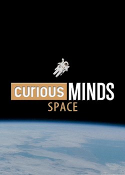 Curious Minds: Space