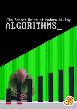 The Secret Rules of Modern Living - Algorithms