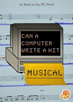 Can a Computer Write a Hit Musical?