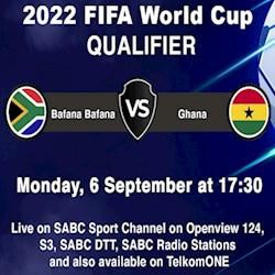 Bafana Bafana VS Ghana World Cup Qualifier