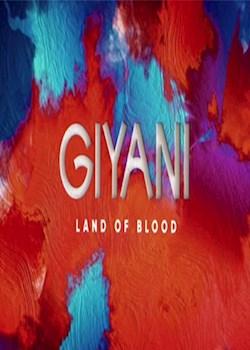Giyani - The Land Of Blood