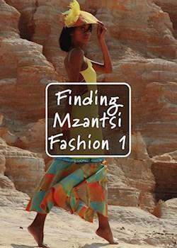 Finding Mzantsi Fashion 1