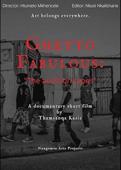 Ghetto Fabulous: A Township Musical