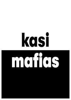 Kasi Mafias