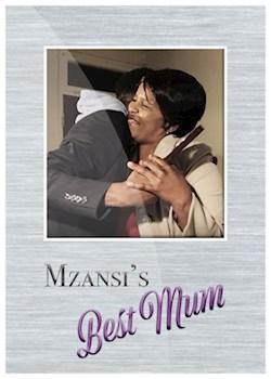 Mzansi's Best Mum