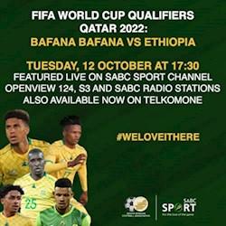 Bafana Bafana vs Ethiopia World Cup Qualifier