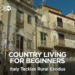 Country Living for Beginners - Italy Tackles Rural Exodus