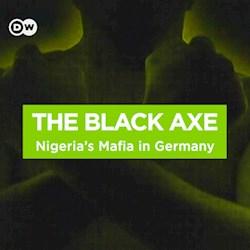 The Black Axe - Nigeria's Mafia in Germany (CU)