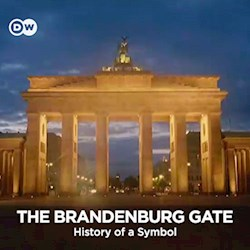 The Brandenburg Gate - History of a Symbol (CU)