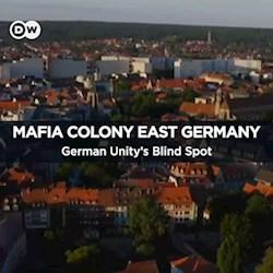 Mafia Colony East Germany - German Unity's Blind Spot (CU)