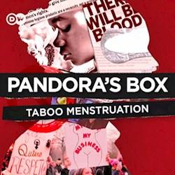 Pandora's Box - Taboo Menstruation (CU)