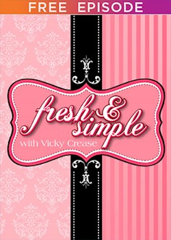 Fresh and Simple With Vicky Crease Winter Wonderland (s1): ep 01