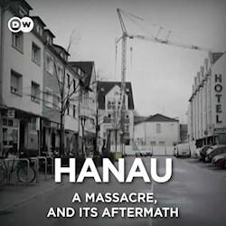 Hanau - A massacre, and its aftermath