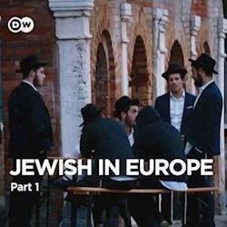 Jewish in Europe - Part 1