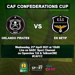 CAF Confederations Cup Orlando Pirates VS ES Setif Live