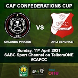 CAF Confederations Cup: Orlando Pirates vs Al Hilal at Orlando Stadium Live