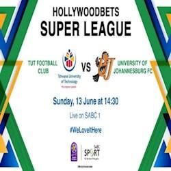 HollywoodBets Super League TUT Football Club vs University Of Jhb FC Live