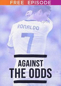 Against The Odds: Cristiano Ronaldo