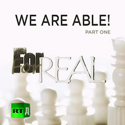 For Real: We Are Able! Part 1