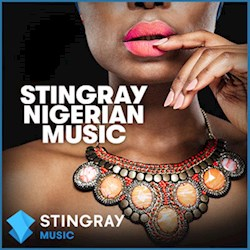 STINGRAY Nigerian Music
