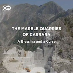 The Marble Quarries of Carrara - A Blessing and a Curse